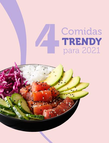 4 Comidas Trendy para 2021